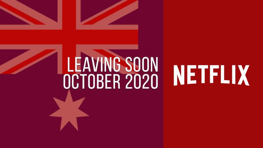 Titles Leaving Netflix Australia October 2020