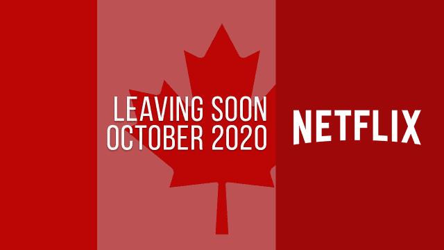 Titles Leaving Netflix Canada October 2020