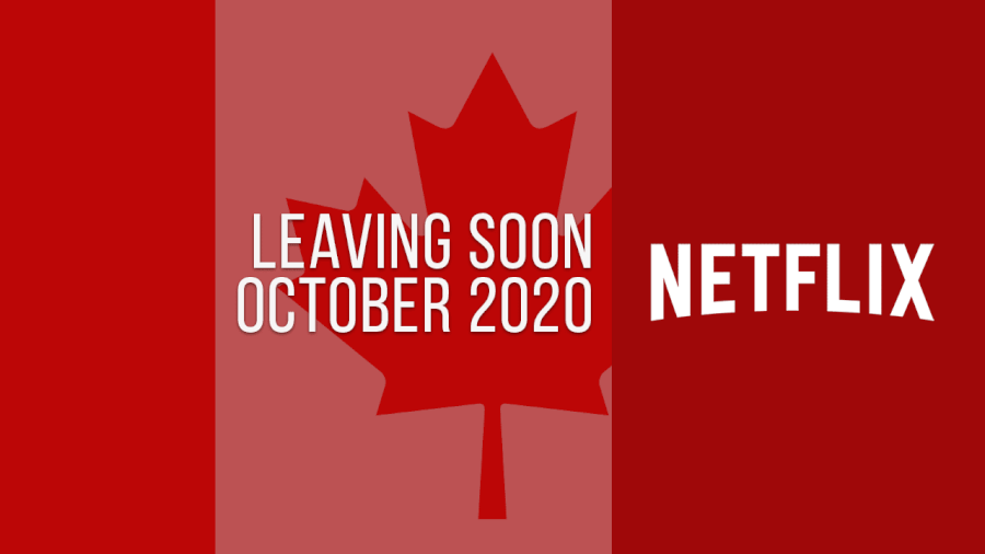 Titles Leaving Netflix Canada October 2020