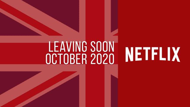 Titles Leaving Netflix UK October 2020
