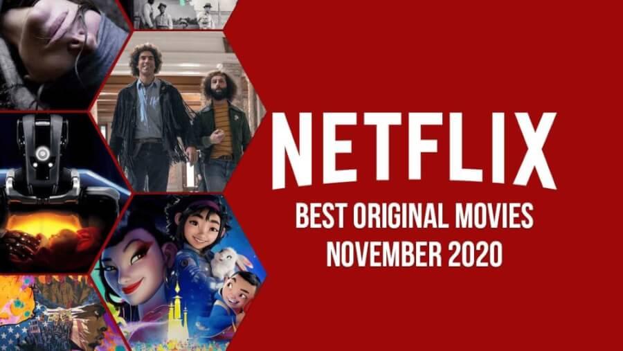 Top 50 Netflix Original Movies November 2020.