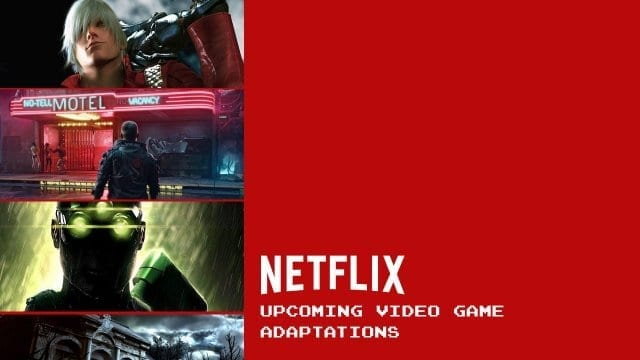 netflix upcoming video game adaptations