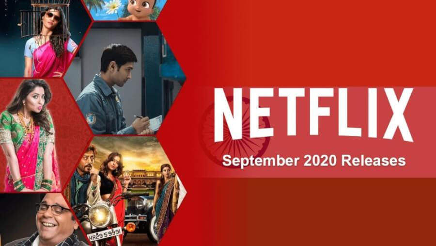 new indian movies tv series on netflix september 2020