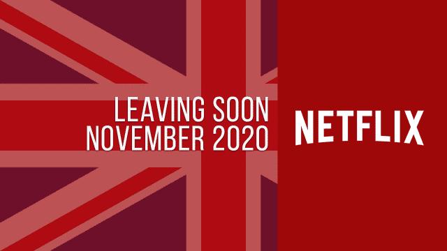 Titles Leaving Netflix UK November 2020