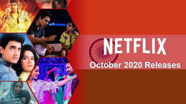 new indian movies tv series netflix october 2020