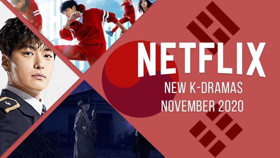 New K Dramas on Netflix November 2020
