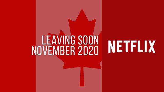 Titles Leaving Netflix Canada November 2020