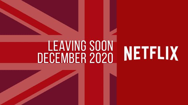 Titles Leaving Netflix UK December 2020