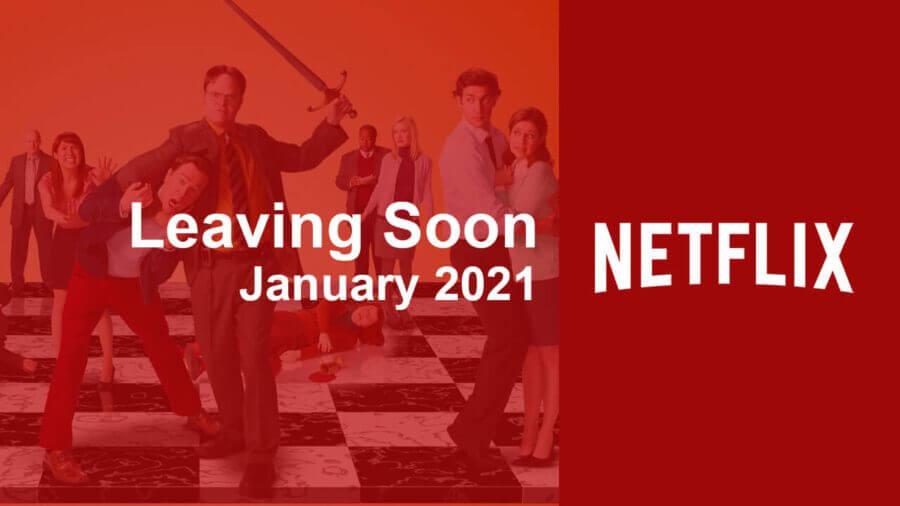 leaving soon netflix january 2021