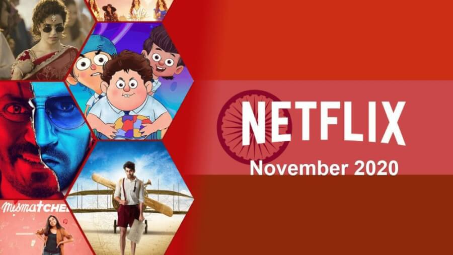 new indian movies and series on netflix november 2020
