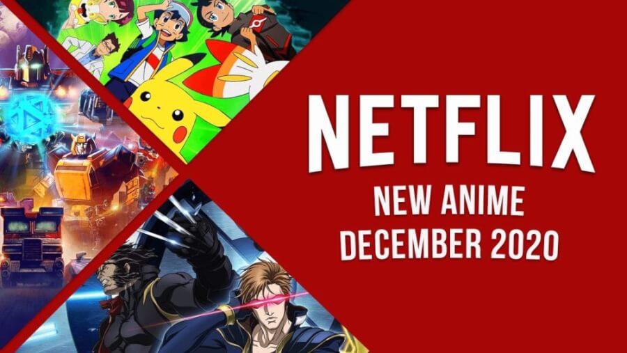 New Anime on Netflix December 2020
