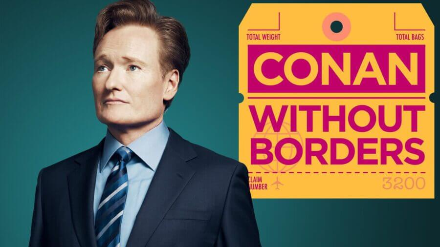 conan without borders leaving netflix