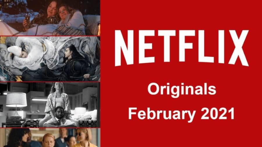 netflix originals february 2021