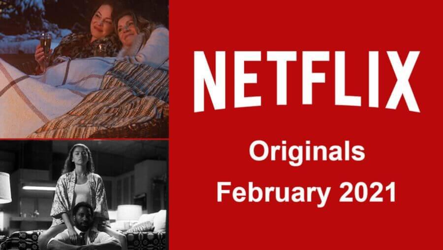 netflix originals febrero 2021