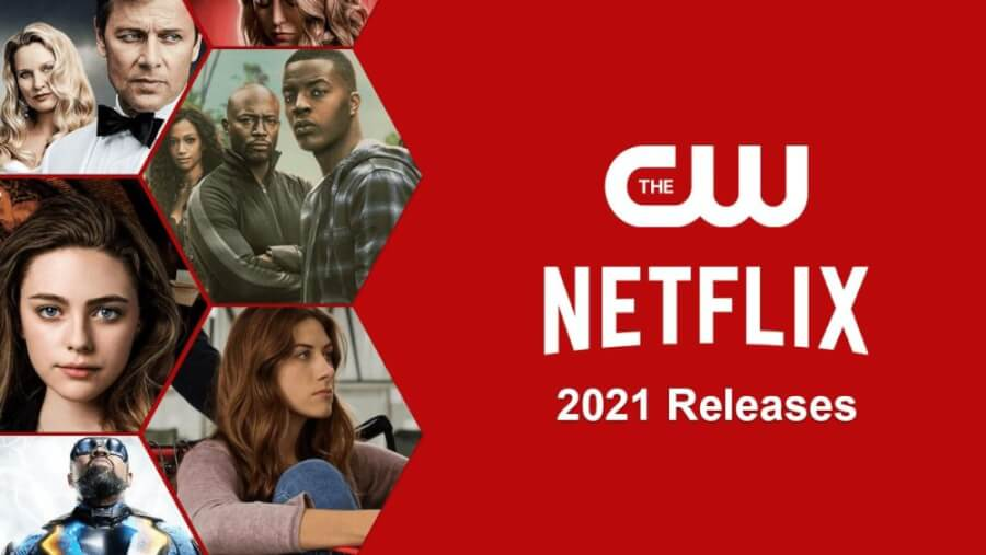 the cw titles coming to netflix in 2021