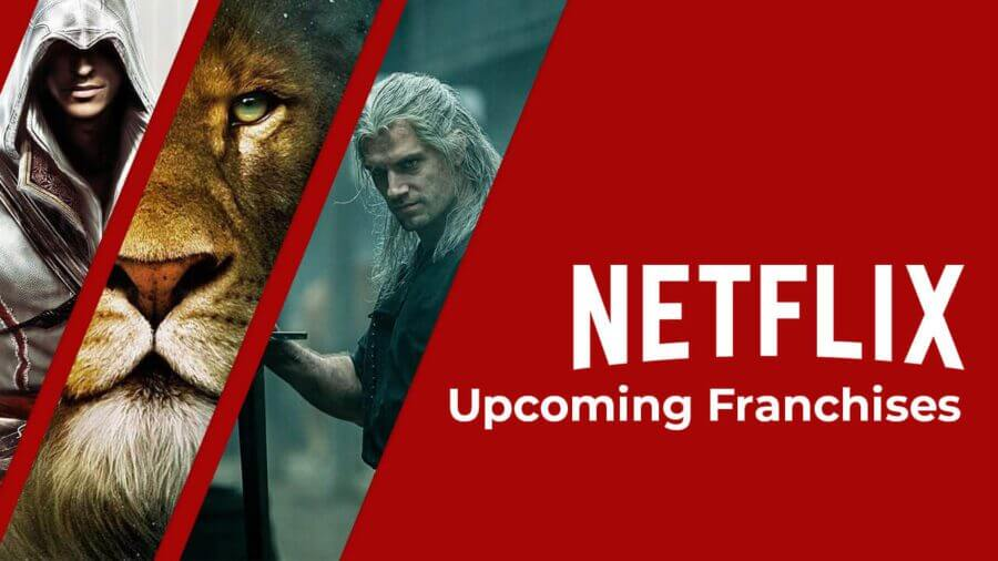 upcoming franchises netflix
