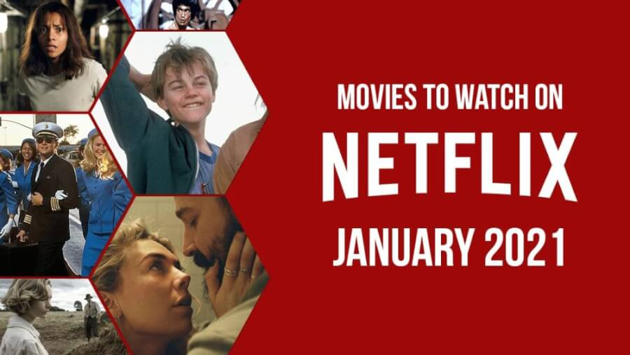Best New Movies to Watch on Netflix in January 20   What's on ...