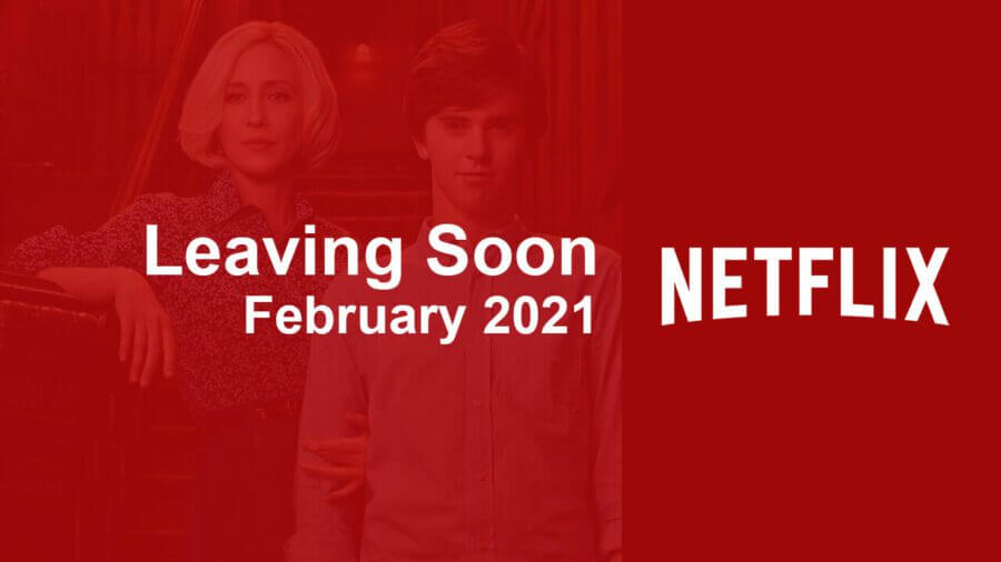 leaving soon netflix february 2021