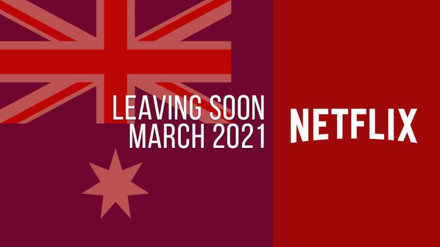 Títulos que abandonan Netflix Australia, marzo de 2021