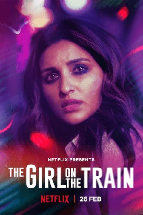 hindi adaptation of the girl on the train is coming to netflix in february 2021 posters