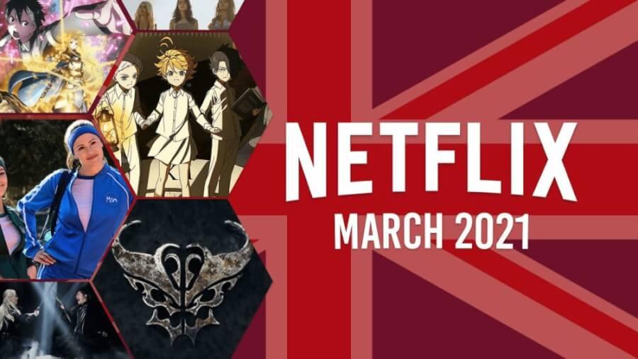 netflix uk march 2021
