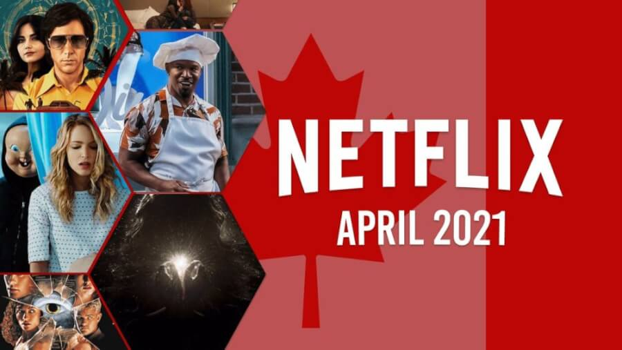 netflix coming soon CAN april 2021 1