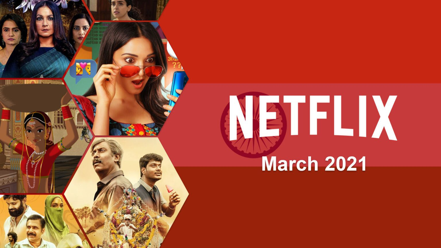 New Indian Movies & TV Series on Netflix: March 2021 ...