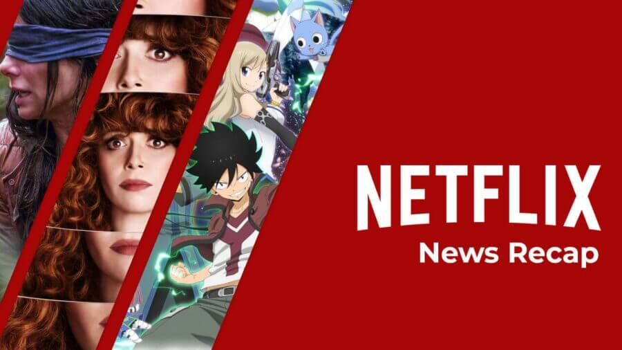 Netflix news recap this week March 12