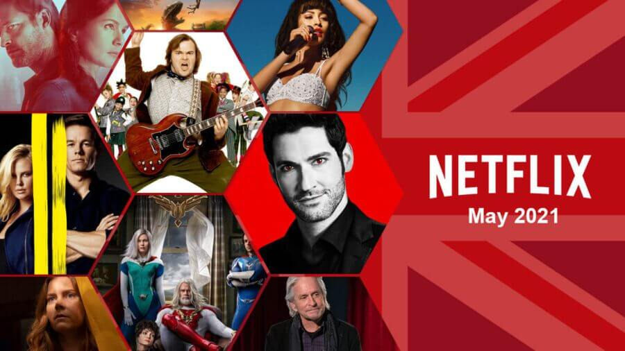 First Look at What's Coming to Netflix UK in May 2021