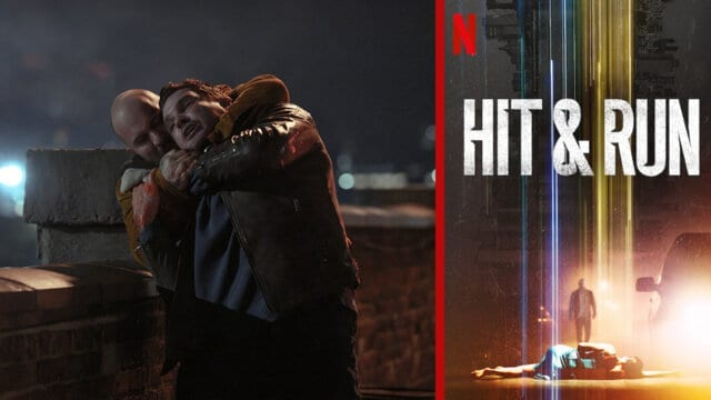 hit and run netflix sets august 2021 release