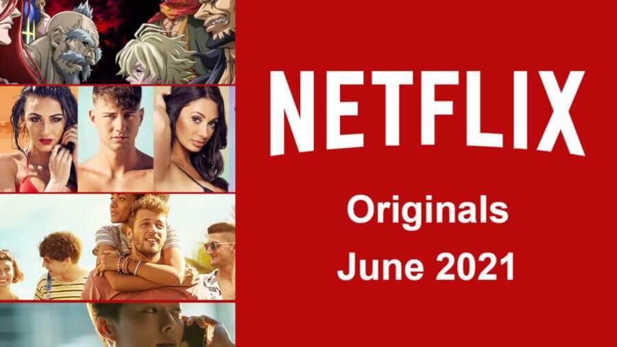 netflix originals junio de 2021