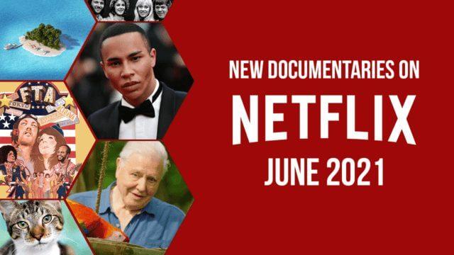 June Documnetaries on Netfli 21
