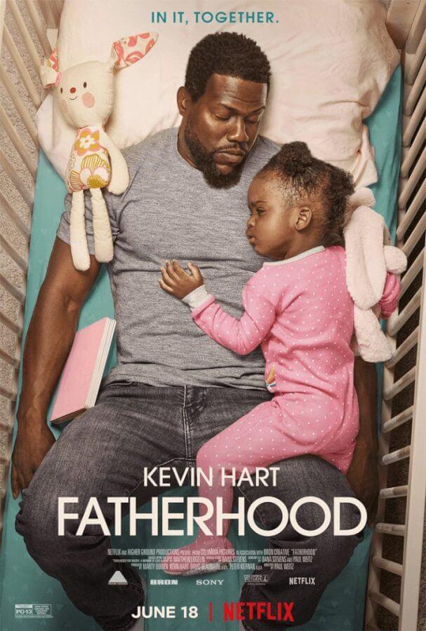 Netflix Movie Fatherhood Starring Kevin Hart is Coming in June 2021 netflix poster