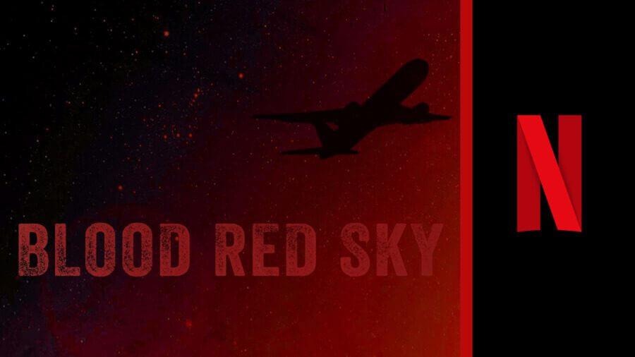 cielo rojo sangre película de netflix
