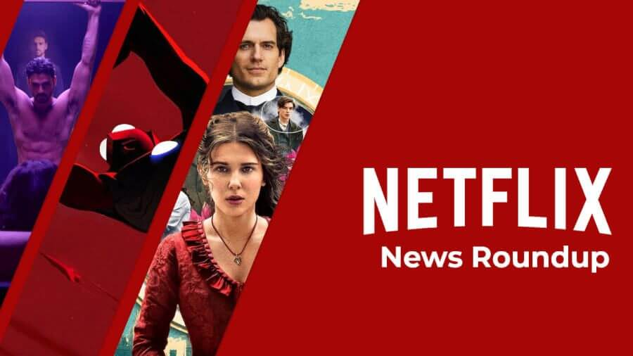 netflix news roundup for may 14th 2021