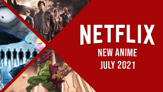 New Anime on Netflix in July 2021 Article Teaser Photo