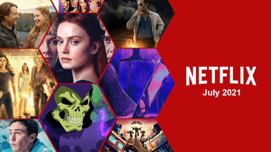 netflix july 2021 preview