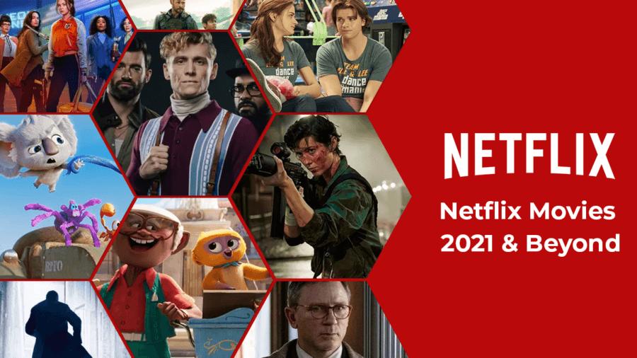 próximas películas de netflix en 2021 y más allá