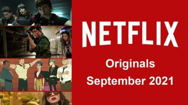 Netflix Originals Coming to Netflix in September 2021 Article Teaser Photo