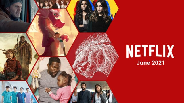 What's Coming to Netflix in June 2021 Article Teaser Photo