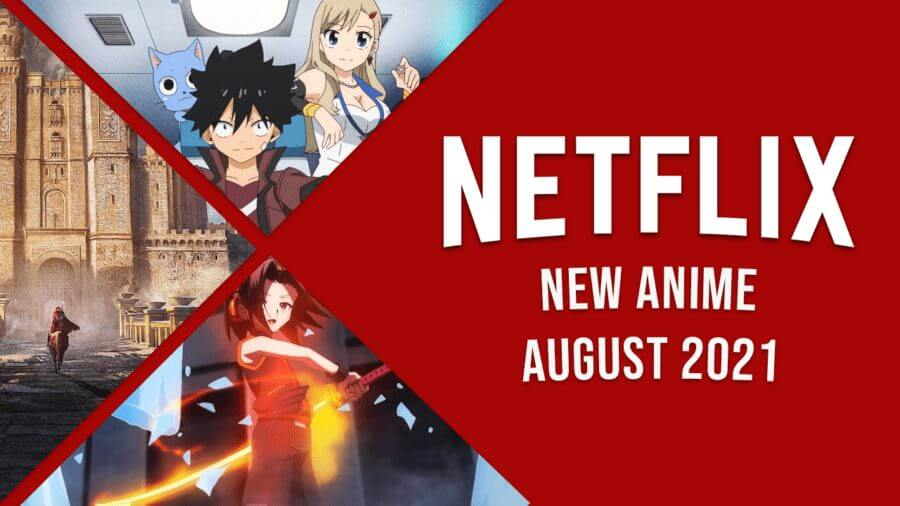 anime coming to netflix in august 2021
