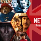 What's Coming to Netflix UK in August 2021 Article Photo Teaser