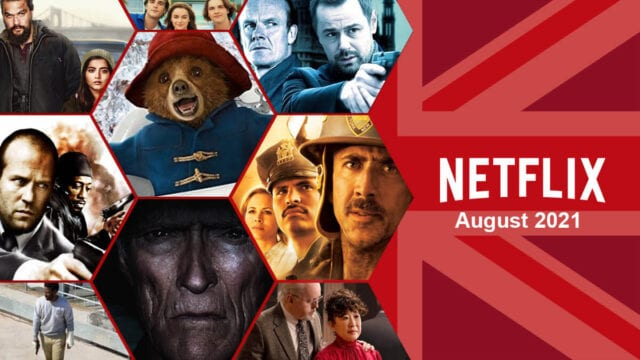 What's Coming to Netflix UK in August 2021 Article Teaser Photo