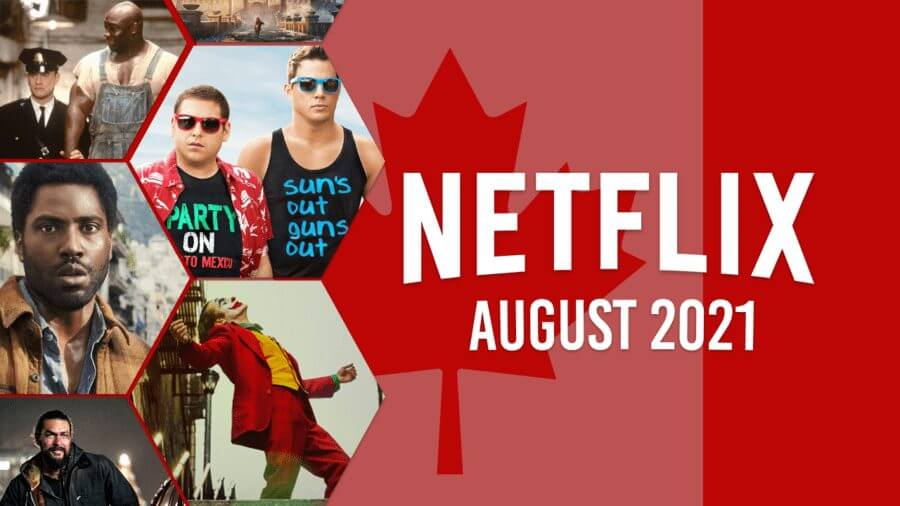 netflix coming soon CAN august 2021