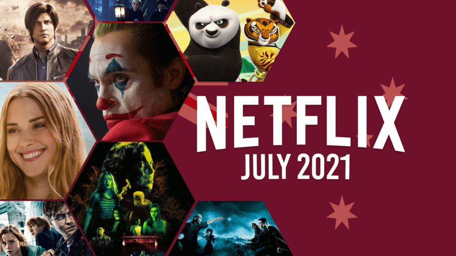netflix coming soon aus july 2021