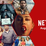 What's Coming to Netflix in August 2021 Article Photo Teaser