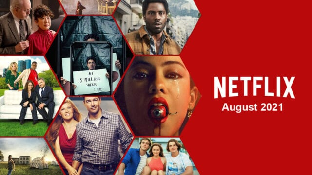 What's Coming to Netflix in August 2021 Article Teaser Photo