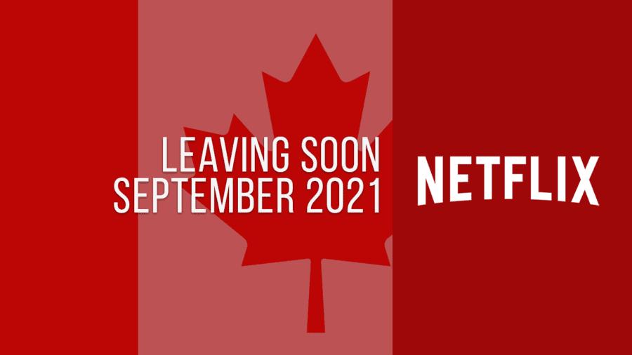 Títulos que abandonan Netflix Canadá, septiembre de 2021