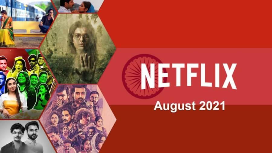 netflix agosto 2021 adiciones indias