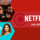 New Indian (Hindi) Movies & Shows on Netflix: July 2021 Article Photo Teaser